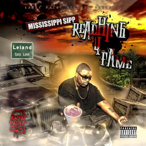 Mississippi Sipp Kandy Paint Records Reaching 4 Fame Mixtape Front Cover