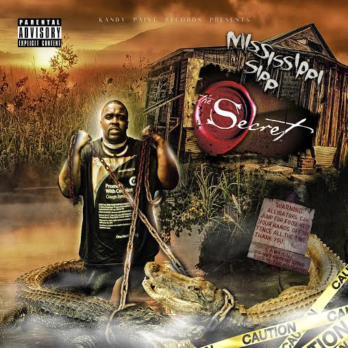 Mississippi Sipp The Secret Final Mixtape